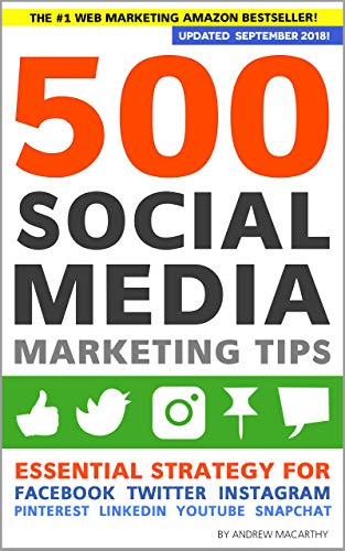 Social Media Marketing Workbook: 2018 Edition – How to Use Social